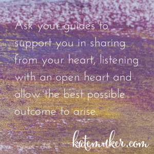 Ask your guides to support you in